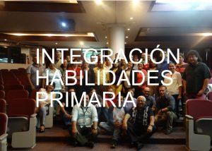 Integración habilidades primaria